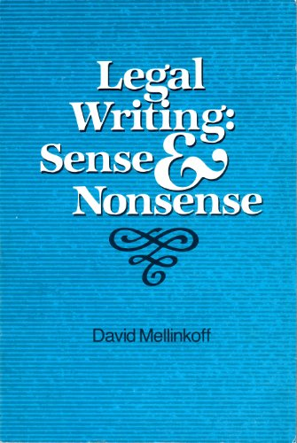 Legal Writing: Sense and Nonsense (David Mellinkoff The Language Of The Law)