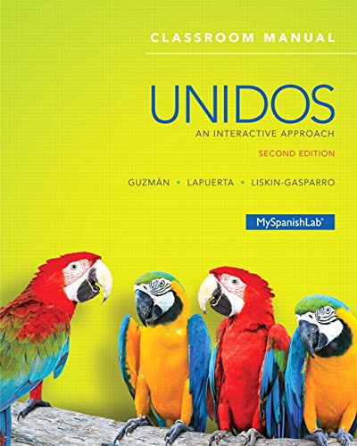 (Unidos Classroom Manual: An Interactive Approach (2nd Edition))