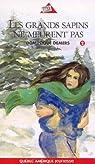 Série Marie Lune, tome 2 : Les grands sapins ne meurent pas par Demers