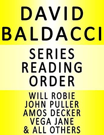 DAVID BALDACCI - SERIES READING ORDER (SERIES LIST) - IN ORDER: SHAW, WILL ROBIE, VEGA JANE