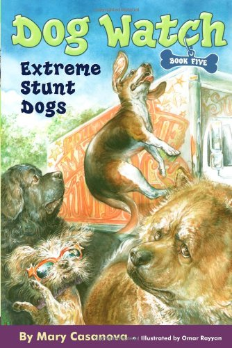 Download Extreme Stunt Dogs (Dog Watch) ebook