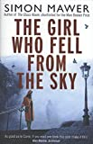 img - for The Girl Who Fell from the Sky book / textbook / text book