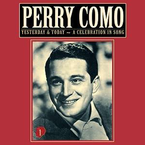 Perry Como - Perry Como Yesterday & Today #1 - A