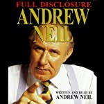 Full Disclosure | Andrew Neil