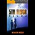 5th Floor Below: A Gripping Technothriller