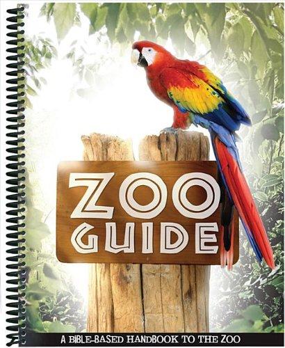 Zoo Guide - Zoo Guide: A Bible-Based Handbook to the Zoo