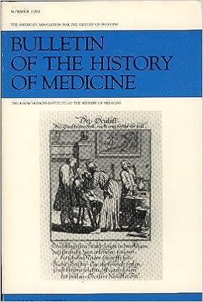 Bulletin of the History of Medicine: Summer 1991, Vol  65, No 2
