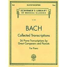Collected Transcriptions: Piano Solo
