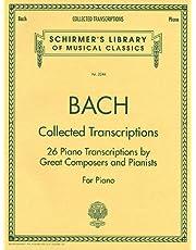 Collected Transcriptions: Schirmer Library of Classics Volume 2044 Piano Solo
