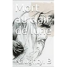 Mort au clair de lune (biographie): livre (French Edition)