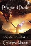 Daughter of Deaths: The Scythe Wielder's Secret (Volume 3)