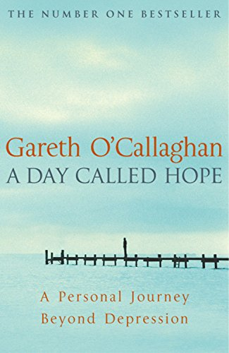 A Day Called Hope: A Personal Journey Beyond Depression