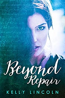 Beyond Repair by [Lincoln, Kelly]
