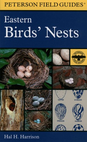 - Perterson Field Guides - Eastern Birds' Nests