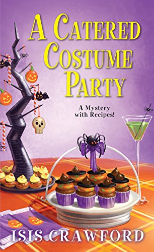 A Catered Costume Party (A Mystery With Recipes) -