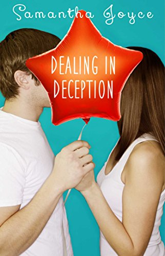 Dealing in Deception (Love in Disguise Book 2) by [Joyce, Samantha]