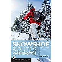 Snowshoe Routes Washington: 3rd Edition