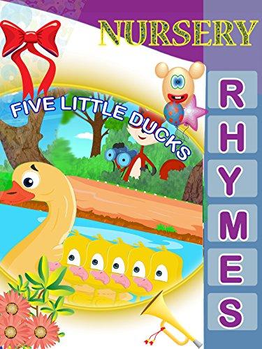 Ducks Five Little (Nursery Rhymes - Five Little Ducks)