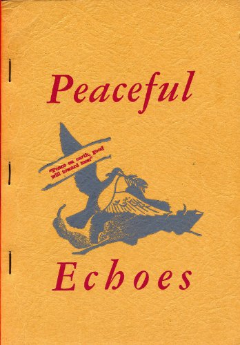 Stamps Baxter Music - PEACEFUL ECHOES Shaped Note Song Book by Stamps Baxter Music and Printing Co. (1948 Softcover 7 3/4 x 5 1/4 inches 138 pages SHAPE NOTE Stamps Baxter Music and Printing Co.)