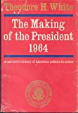 The Making of the President, 1964, White, Theodore H., 0689102925