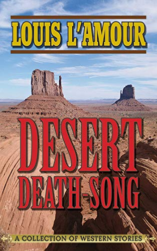 (Desert Death-Song: A Collection of Western Stories)
