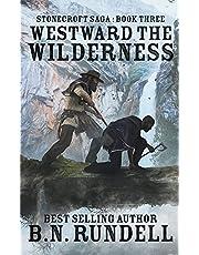 Westward The Wilderness