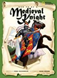 How to Be a Medieval Knight, Fiona MacDonald, 1426301340
