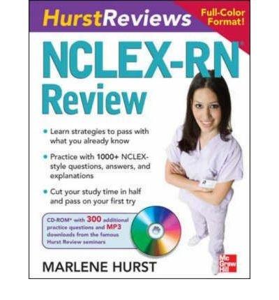 [(Hurst Reviews: NCLEX RN Review)] [Author: Marlene Hurst] published on (December, 2007)