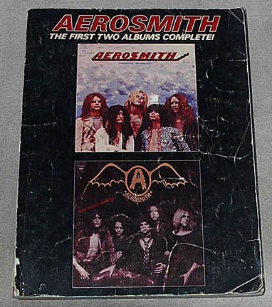 - Aerosmith: The First Two Albums Complete! (Sheet Music to all songs from