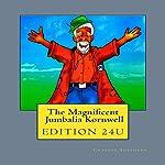 Magnificent Jumbalia Kornwell, Volume 1 | Charles Edward Shepherd