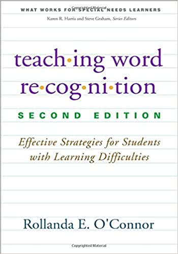 Teaching Word Recognition Second Edition Effective Strategies For
