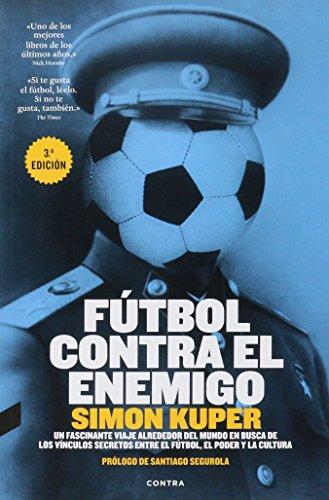 Descargar Libro Fútbol Contra El Enemigo Simon Kuper