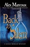 Back to Salem, Alex Marcoux, 1594933030