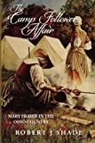 The Camp Follower Affair: Mary Fraser in the Ohio Country (Forbes Road) (Volume 3)