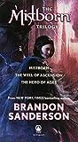 The Mistborn Trilogy, Brandon Sanderson, 076536543X