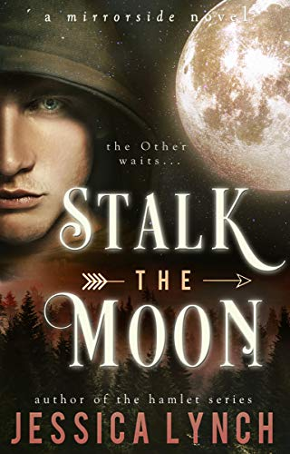 Stalk the Moon (Mirrorside Book 1) -