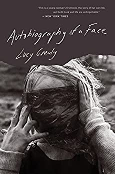 Autobiography of a Face by [Grealy, Lucy]