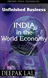 Unfinished Business : India in the World Economy, Lal, Deepak, 019565501X