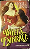 Wolf's Embrace, Gail Link, 0843933585