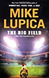 The Big Field, Mike Lupica, 0142419109