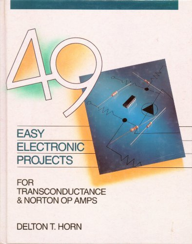 49 Easy Electronic Projects for Transconductance & Norton Op Amps ()