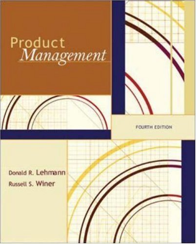 product-management-mcgraw-hill-irwin-series-in-marketing-by-lehmann-donald-winer-russell-mcgraw-hill-irwin-2004-hardcover-4th-edition