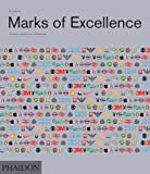 img - for Marks of Excellence: The History and Taxonomy of Trademarks by Mollerup, Per (2013) Hardcover book / textbook / text book