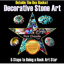 Decorative Stone Art: 5 Steps to Being a Rock Art Star