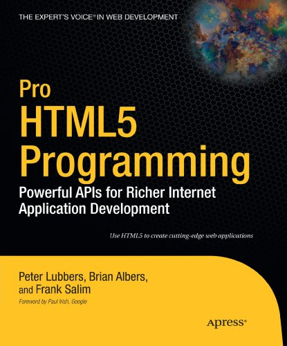 Pro HTML 5 Programming by Brian Albers , Frank Salim , Peter Lubbers, Publisher : Apress