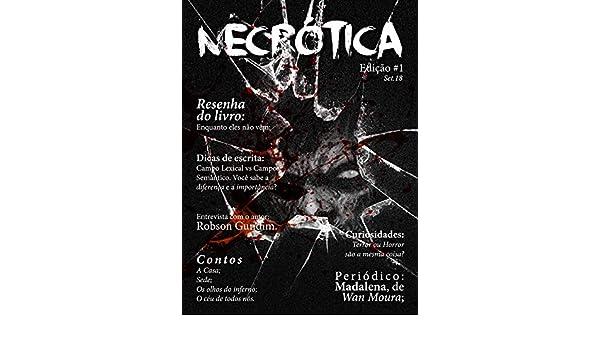 Amazon.com: Revista Necrótica - Edição 1 (Portuguese Edition) eBook: Revista Necrótica, João Effting, Diego Scariot, Abel Cavira, Gabriel Hostins: Kindle ...