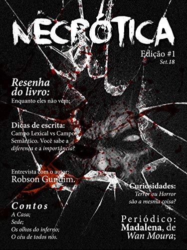 Revista Necrótica - Edição 1 por [Necrótica, Revista, Effting, João, Scariot, Diego, Cavira, Abel]
