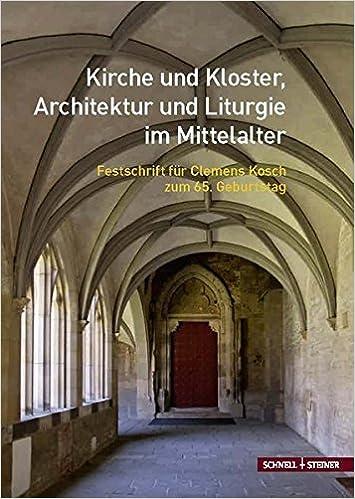 Kirche und Kloster, Architektur