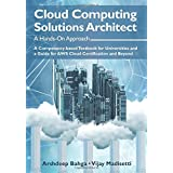 Cloud Computing Solutions Architect: A Hands-On Approach: A Competency-based Textbook for Universities and a Guide for AWS Cl