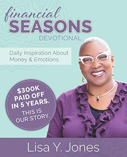 Financial Seasons Devotional: Daily Inspiration About Money And Emotions (Money Matters Answers To Your Financial Questions)